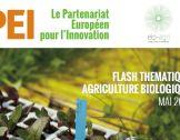 Flash thématique PEI mai 2018 : Agriculture biolog...