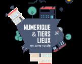 Numérique & tiers-lieux en zone rurale