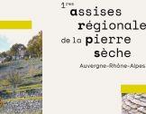 1eres Assises de la pierre sèche en Auvergne-Rhône...