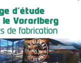 Voyage d'étude dans le Vorarlberg - Secrets de fab...